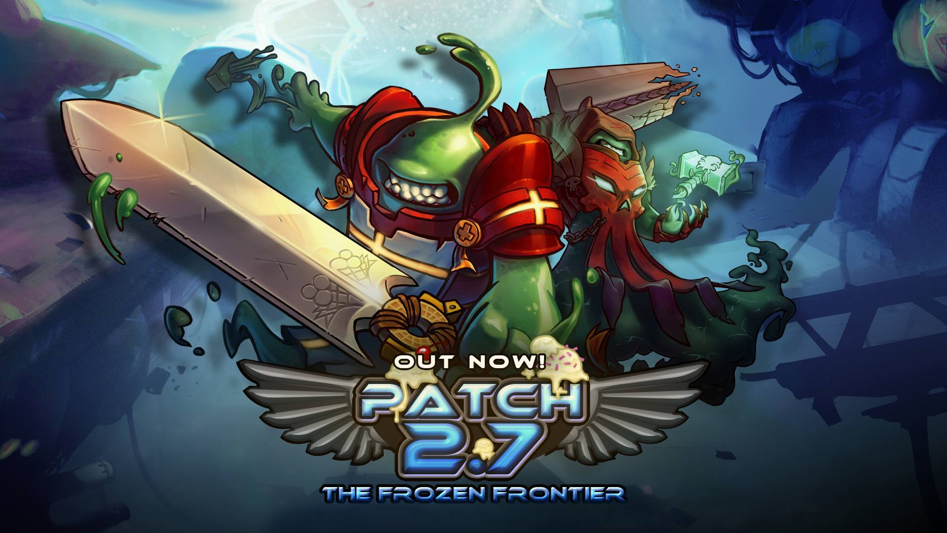 Patch 2.7 Is live!
