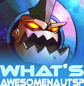 What's Awesomenauts?